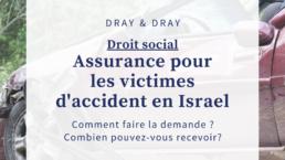 Assurance pour les victimes d'accident en israel