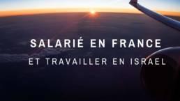 Employé en Israël pour une société française